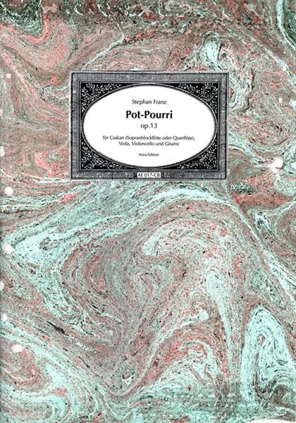 Stephan Franz, Pot-Pourri op. 13